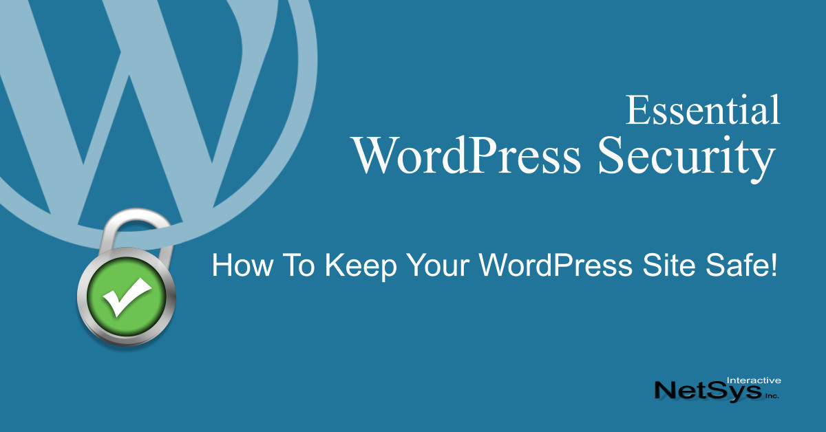 How to Keep your WordPress Site Safe and Secure
